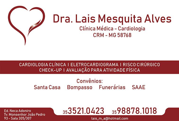 Dra. Lais Mesquita Alves - CRM/MG - 58768