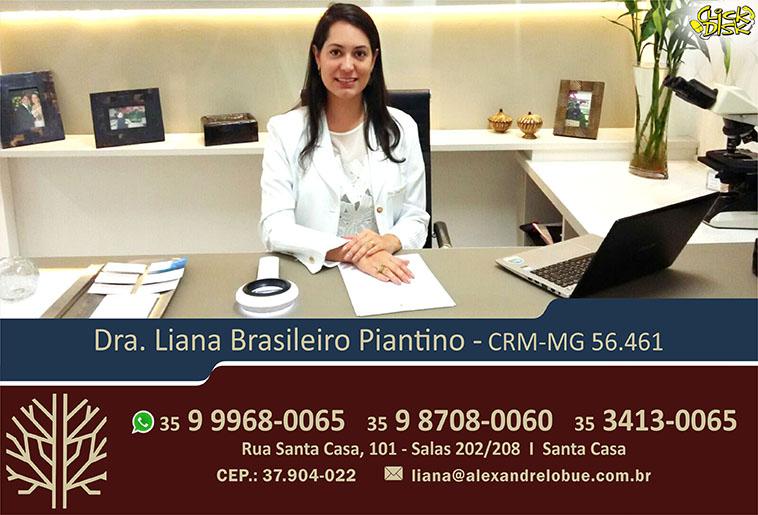 Dra. Liana Brasileiro Piantino