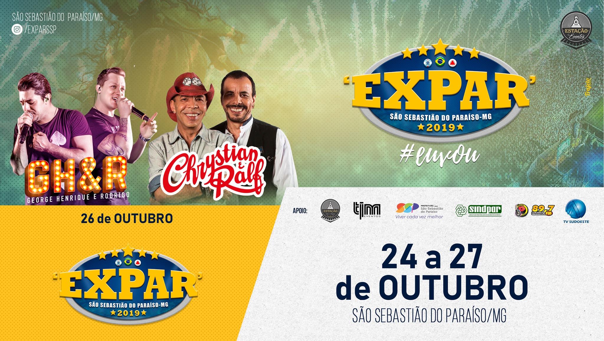 Expar 2019 - Show George Henrique e Rodrigo e Chrystian e Ralf São Sebastião do Paraíso MG.