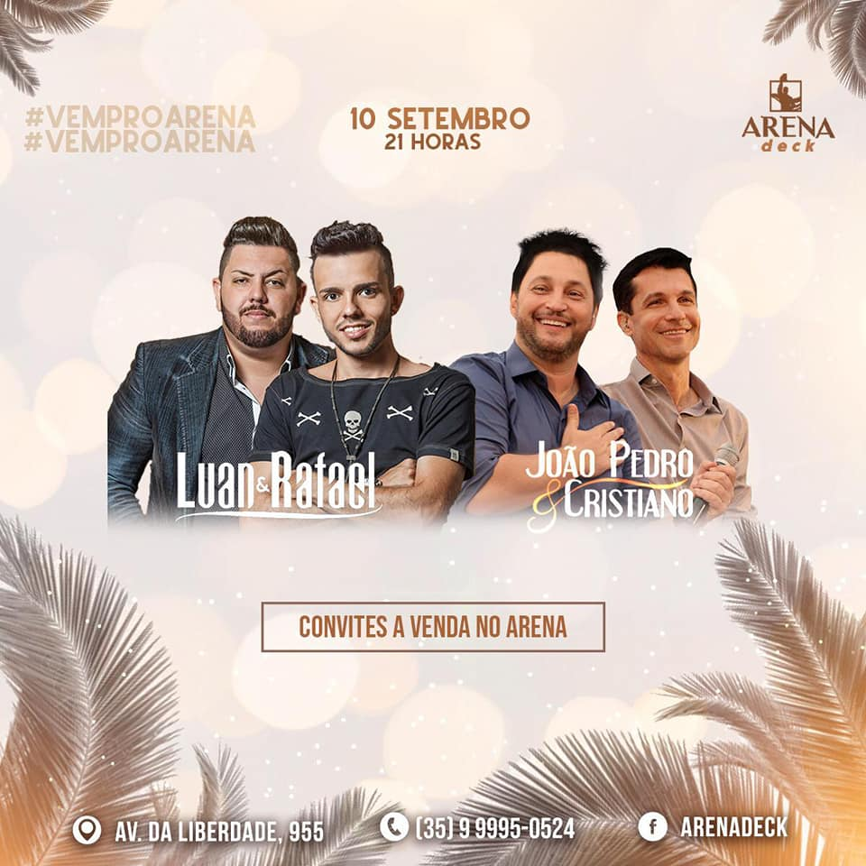 Arena Deck - Festou Arena - Luan e Rafael + João Pedro e Cristiano / Itaú de Minas-MG