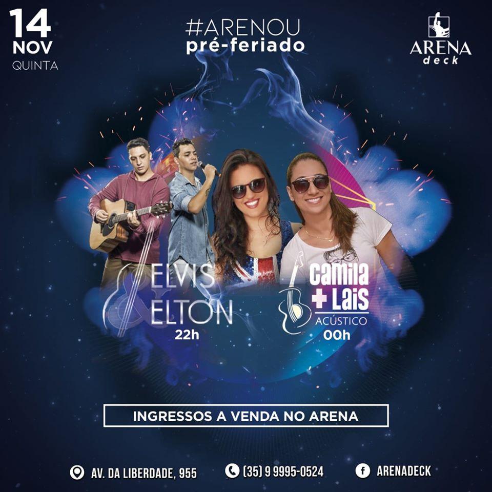 Arena Deck - Arenou Pré-Feriado / Itaú de Minas-MG