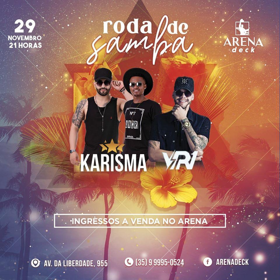 Arena Deck - Roda de Samba do Karisma / Itaú de Minas-MG