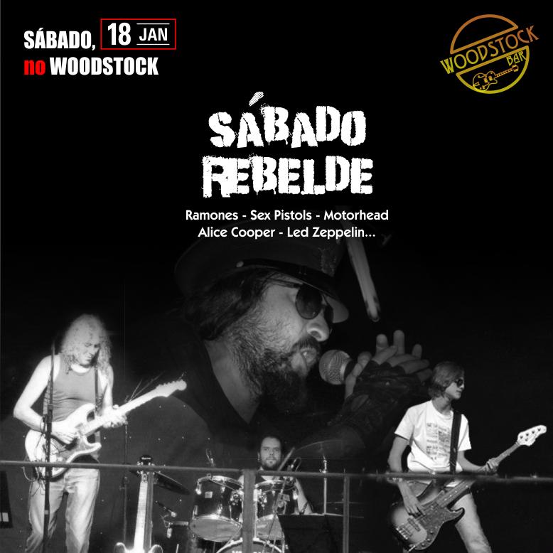 Woodstock Bar - Sábado Rebelde