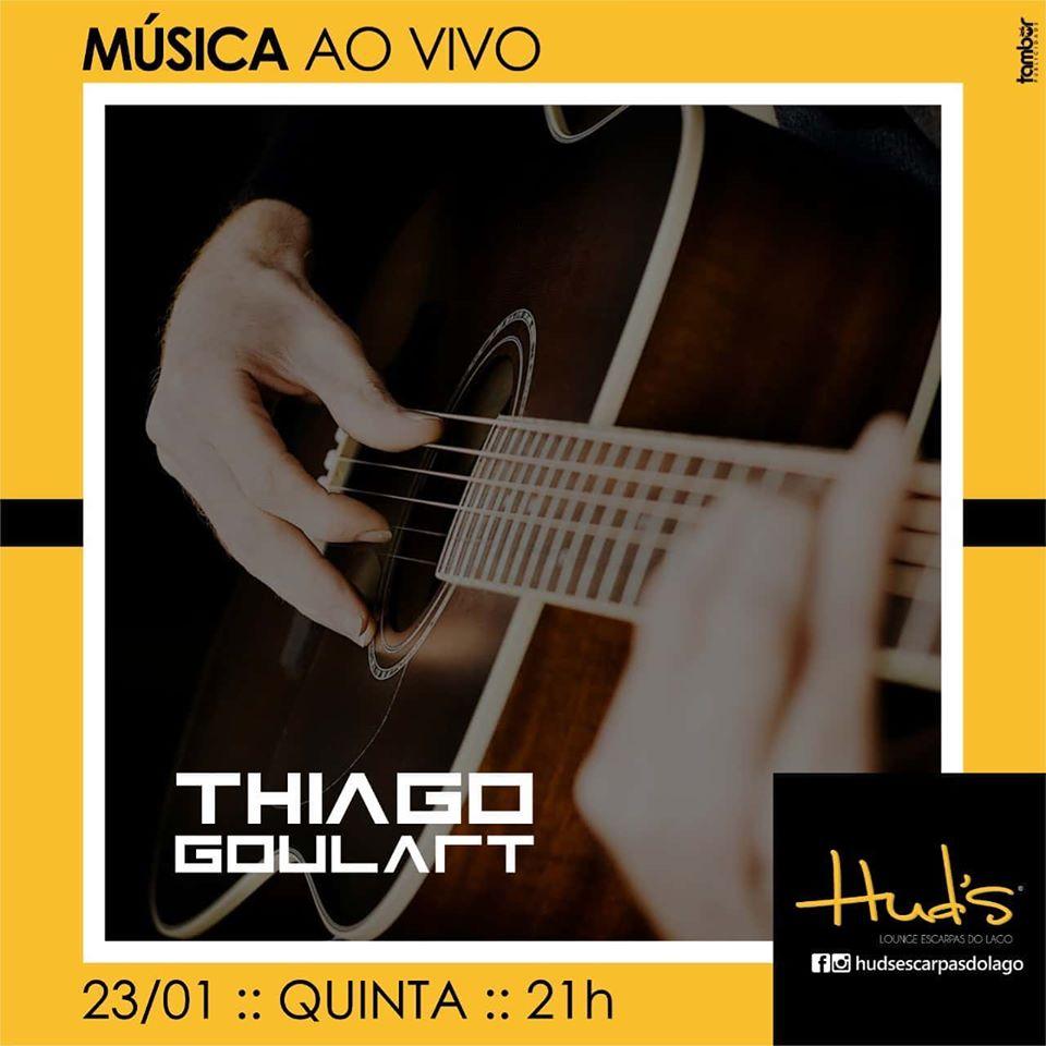 Huds Lounge Escarpas do Lago - Thiago Goulart ao vivo