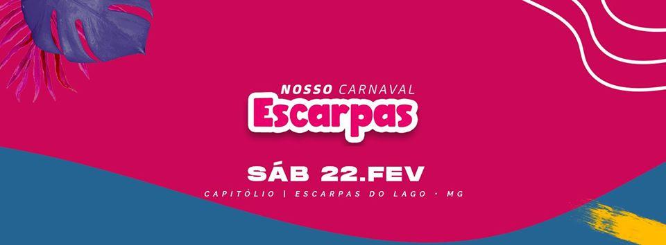 Escarpas do Lago - Nosso Carnaval Escarpas 2020