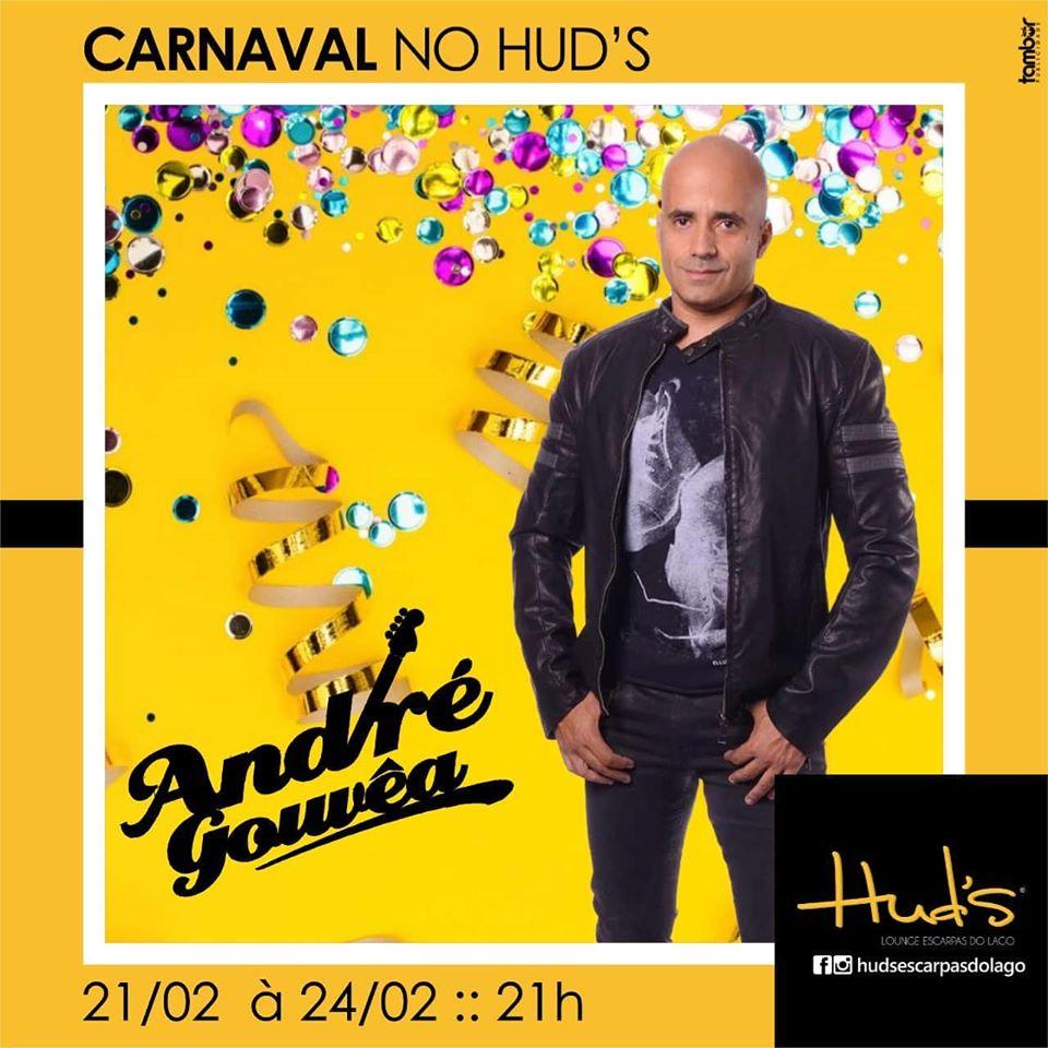 Hud's Escarpas do Lago - Carnaval com André Gouvêa / Capitólio MG.