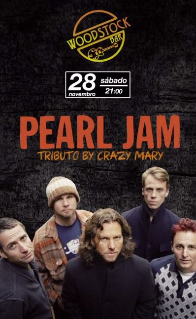 Woodstock Bar - Pearl Jam Tributo By Crazy Mary