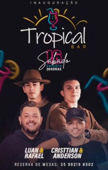 Tropical Bar - Luan & Rafael + Cristtian & Anderson