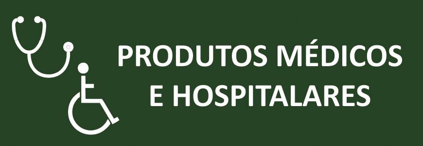 Produtos Médicos / Hospitalares